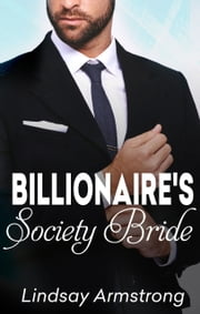 The Billionaire's Society Bride ebook by Lindsay Armstrong