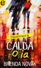 Calda follia (eLit) ebook by Brenda Novak