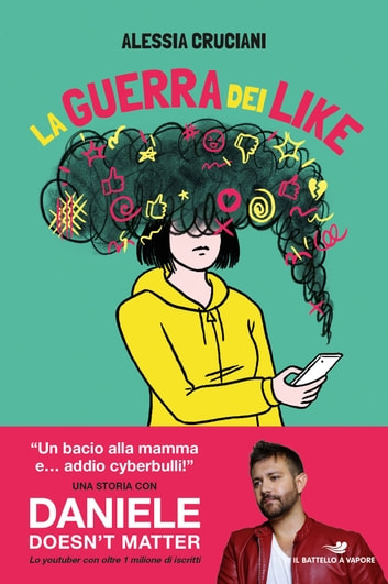 La guerra dei like eBook by Alessia Cruciani