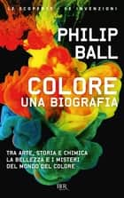 Colore ebook by Philip Ball