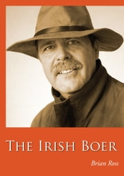 The Irish Boer ebook by Brian Ross