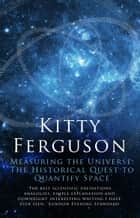 Measuring the Universe ebook by Kitty Ferguson