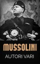 Mussolini eBook by