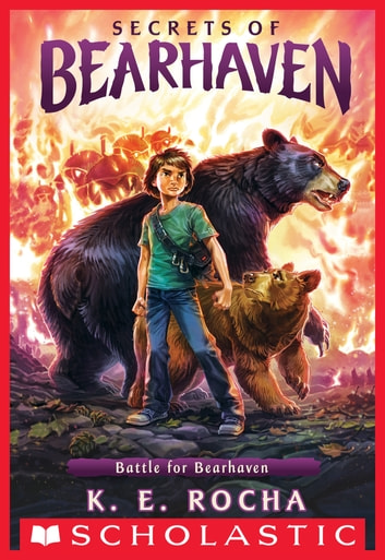 Battle for Bearhaven (Secrets of Bearhaven #4) ebook by K. E. Rocha