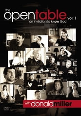 The Open Table Participant's Guide, Vol. 1: An Invitation to Know God - An Invitation to Know God ebook by Donald Miller