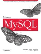Learning MySQL - Get a Handle on Your Data ebook by Seyed M.M. Tahaghoghi, Hugh E. Williams
