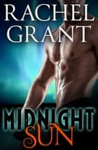 Midnight Sun ebook by