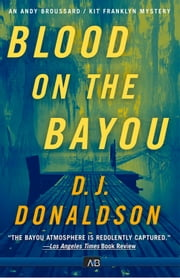 Blood On The Bayou ebook by D.J. Donaldson