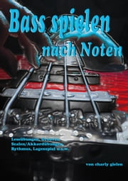 Bass - spielen nach Noten ebook by Karl Gielen