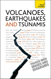 Volcanoes, Earthquakes And Tsunamis: Teach Yourself ebook by David Rothery