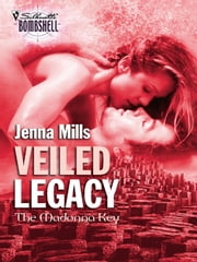Veiled Legacy ebook by Jenna Mills