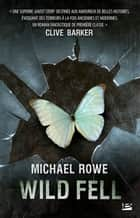 Wild Fell ebook by Michael Rowe