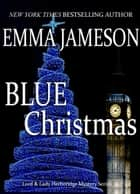 Blue Christmas ebook by Emma Jameson