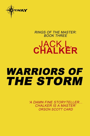 Warriors of the Storm eBook by Jack L. Chalker