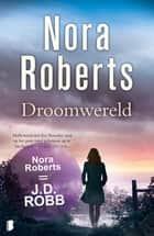 Droomwereld ebook by Nora Roberts