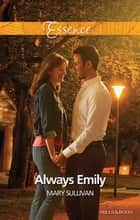 Always Emily ebook by Mary Sullivan
