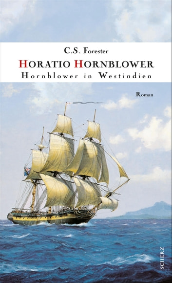 Hornblower in Westindien - Roman ebook by C. S. Forester