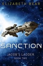 Sanction ebook by Elizabeth Bear