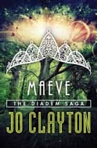 Maeve ebook by Jo Clayton