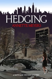 Hedging ebook by Annette Meyers