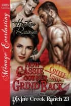 How Cassie Got Her Grind Back ebook by Heather Rainier