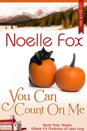 You Can Count on Me ebook by Noelle Fox
