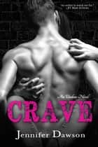Crave - Undone, #1 ebook by