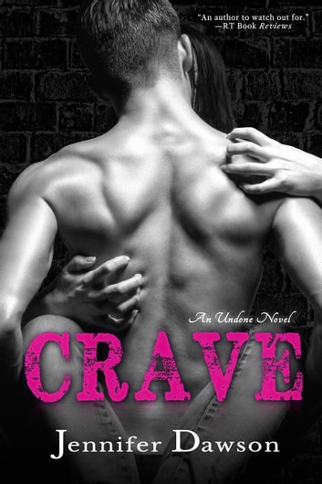 Crave - Undone, #1 ebook by Jennifer Dawson