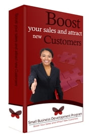 Boost Your Sales and Attract New Customers ebook by Justice Mandhla