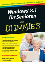 Windows 8.1 für Senioren für Dummies ebook by Peter Weverka, Mark Justice Hinton