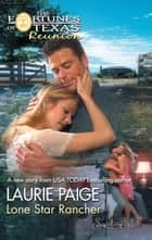 Lone Star Rancher ebook by Laurie Paige