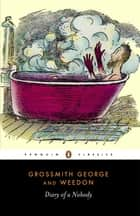 The Diary of a Nobody ebook by George Grossmith, Weedon Grossmith, Weedon Grossmith,...