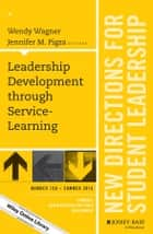 Leadership Development through Service-Learning ebook by Wendy Wagner,Jennifer M. Pigza