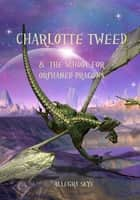 Charlotte Tweed and The School for Orphaned Dragons (Book #1) eBook by Allegra Skye
