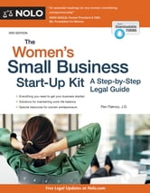 Women's Small Business Start-Up Kit, The - A Step-by-Step Legal Guide ebook by Peri Pakroo