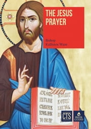 The Jesus Prayer ebook by Bishop Kallistos Ware