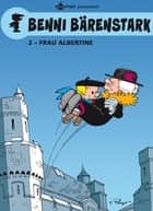Benni Bärenstark Bd. 2: Madame Albertine ebook by Peyo, Peyo, Will