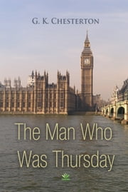 The Man Who Was Thursday ebook by G. Chesterton