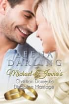 Michael and Jenna's Christian Domestic Discipline Marriage ebook by Leena Darling