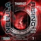 Code Red - Nebula Rising, Band 1 (ungekürzt) audiobook by Thariot