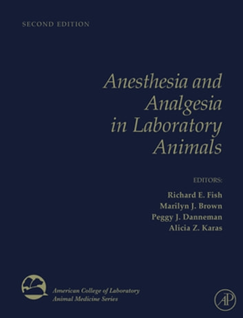 Anesthesia and Analgesia in Laboratory Animals ebook by