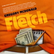 Fletch audiobook by Gregory Mcdonald