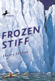 Frozen Stiff ebook by Sherry Shahan