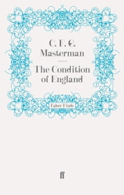 The Condition of England ebook by C.F.G. Masterman