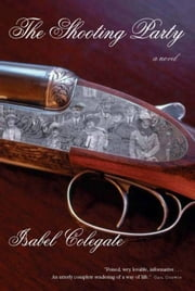 The Shooting Party ebook by Isabel Colegate