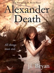 Alexander Death ebook by JL Bryan