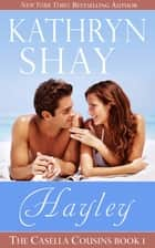 Hayley ebook by Kathryn Shay