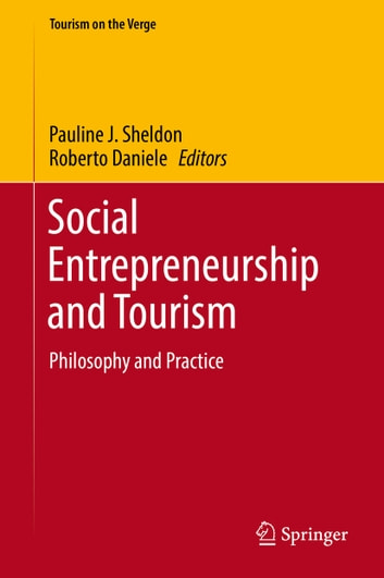 Social Entrepreneurship and Tourism - Philosophy and Practice ebook by