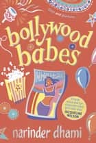Bollywood Babes ebook by Narinder Dhami
