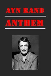 Anthem ebook by Ayn Rand,Zinovievna Rosenbaum